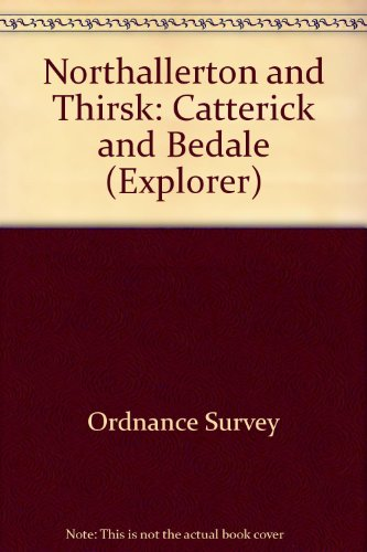 9780319219409: Northallerton and Thirsk: Catterick and Bedale (Explorer)
