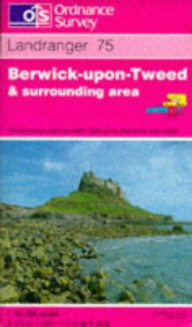 Berwick-upon-Tweed and Surrounding Area (Landranger Maps): Ordnance Survey