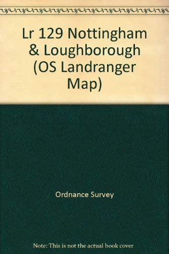 Landranger Maps: Nottingham and Loughborough Area Sheet: Ordnance Survey
