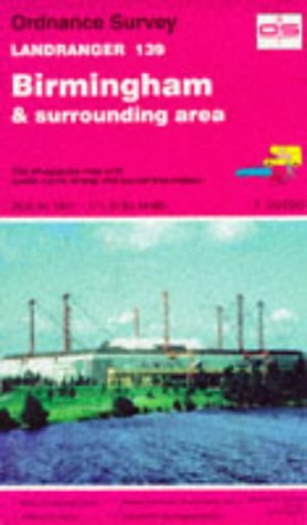Landranger Maps: Birmingham and Surrounding Area Sheet: Ordnance Survey