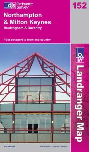 Northampton and Milton Keynes, Buckingham and Daventry: Ordnance Survey