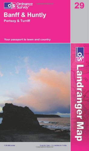Banff and Huntly, Portsoy and Turriff (OS Landranger Map Series)