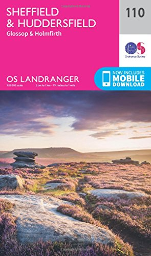 Sheffield & Huddersfield, Glossop & Holmfirth (OS Landranger Map): Ordnance Survey