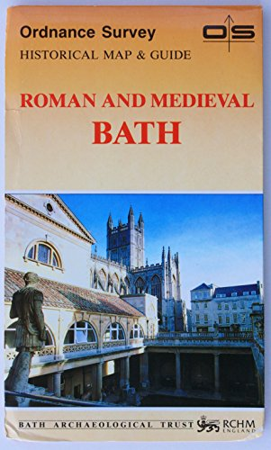 Ordnancy Survey Historical Map and Guide: Roman and Medieval Bath [pictorial Map and Souvenir ...
