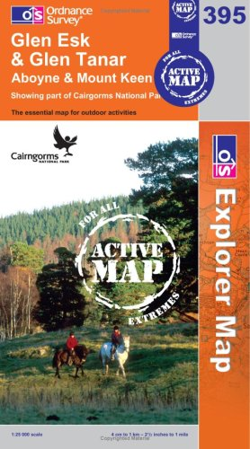 9780319466094: Glen Esk and Glen Tanar (OS Explorer Map Active)