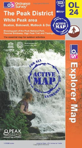 The Peak District - White Peak Area (OS Explorer Map Active): Ordnance Survey
