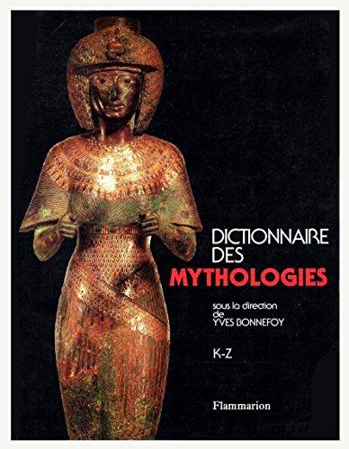 9780320001758: Dictionnaire des Mythologies, 2 Volumes
