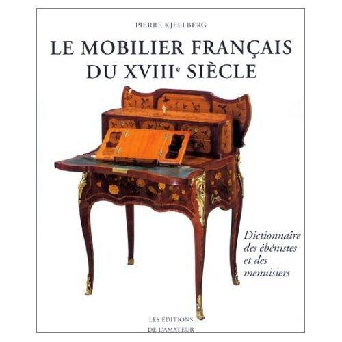 9780320002052: Mobilier 18e Siecle Dictionnaire Ebenistes/ Menuisiers