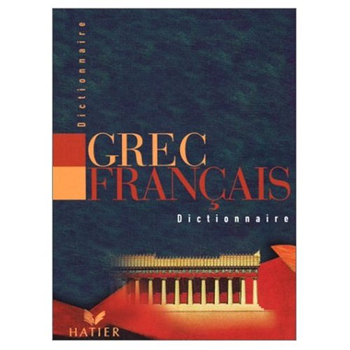9780320002281: Dictionnaire Grec - Francais (French and Greek Edition)
