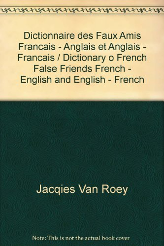 9780320002748: Dictionnaire des Faux Amis Francais - Anglais et Anglais - Francais / Dictionary o French False Friends French - English and English - French