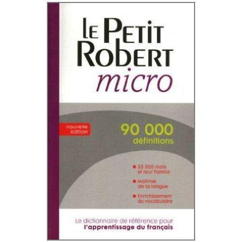 9780320004148: Le Petit Robert micro: Dictionnaire d'apprentissage de la langue française (French Edition)