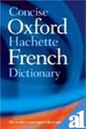 9780320004278: The Concise Oxford Hachette French - English and English - French Dictionary / Le Dictionnaire Hachette Oxford Compact Francais - Anglais et Anglais - Francais
