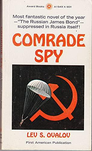 9780320015403: Comrade spy : a new spy novel
