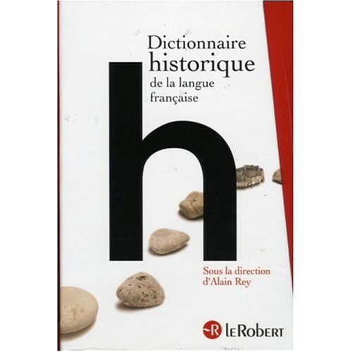 9780320022852: Dictionnaire Robert historique de la langue francaise en 3 volumes (French Edition)