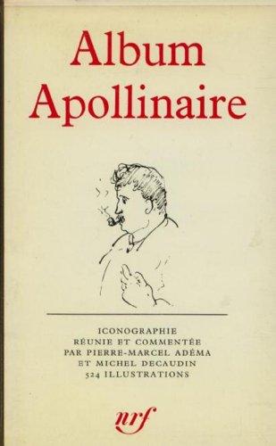 9780320048272: Album Apollinaire: Bibliotheque De LA Pleiade