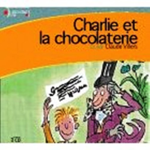 9780320048340: Charlie Et La Chocolaterie / Charlie and the Chocolate Factory (French Edition)
