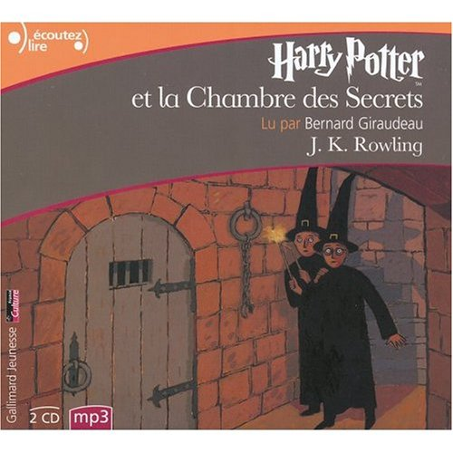 Harry Potter et la Chambre des Secrets / French audio (8 CD's) edition of Harry Potter and the Chamber of Secrets (French Edition) (0320048438) by J. K. Rowling