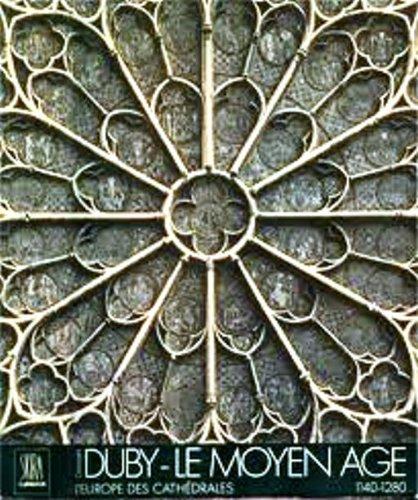 9780320048746: Le Moyen Age. L'Europe des Cathedrales 1140-1280