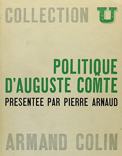 Politique D'auguste Comte [Broché] Arnaud, Pierre: P. Arnaud