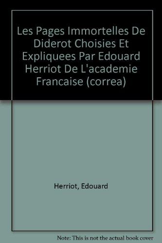 Les Pages Immortelles De Diderot Choisies Et: Herriot, Edouard