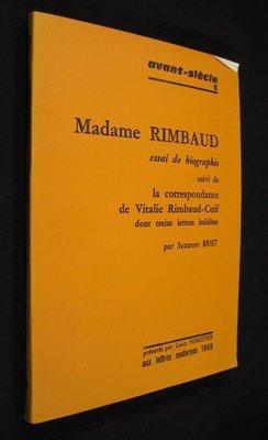 9780320050848: Madame Rimbaud - Essai De Biographie Suivi De La Correspondance De Vitalie Rimbaud (minard) (French Edition)