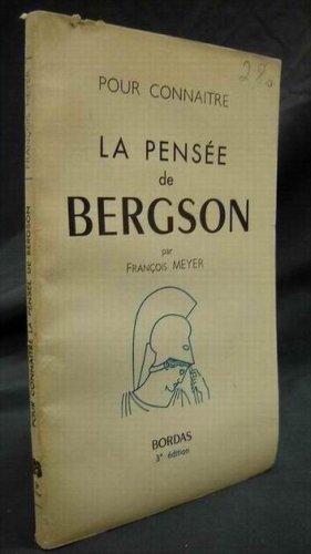 9780320051517: La Pensee De Bergson (bordas) (French Edition)