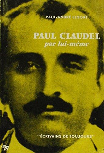 9780320051777: Paul Claudel Par Lui Meme (seuil)