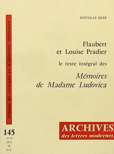 9780320053917: Flaubert Et Louise Pradier: Le Texte Integral Des Memoires De Madame Ludovica