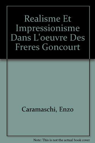 9780320053962: Realisme Et Impressionisme Dans L'oeuvre Des Freres Goncourt