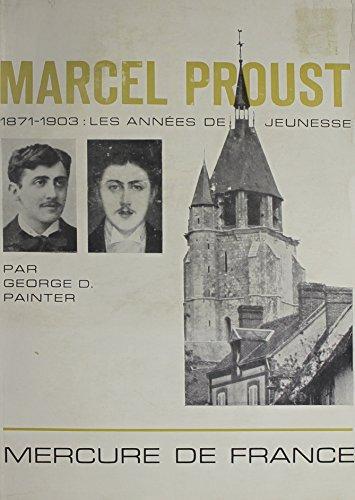 9780320055072: Marcel Proust, 1871-1903: Les Annees De Jeunesse (French Edition)