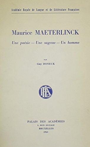 9780320056536: Maurice Maeterlinck-une Poesie, Une Sagesse, Un Homme (French Edition)