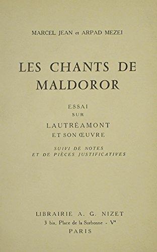9780320056567: Les Chants De Maldoror: Essai Sur Leautreamont Et Son Oeuvre-suivi De Notes (French Edition)