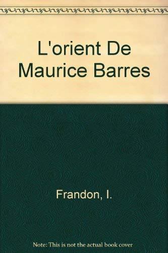 9780320056741: L'orient De Maurice Barres
