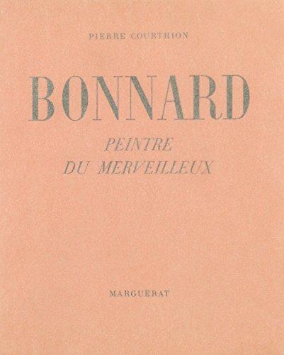 9780320058165: Bonnard, Peintre Du Merveilleux