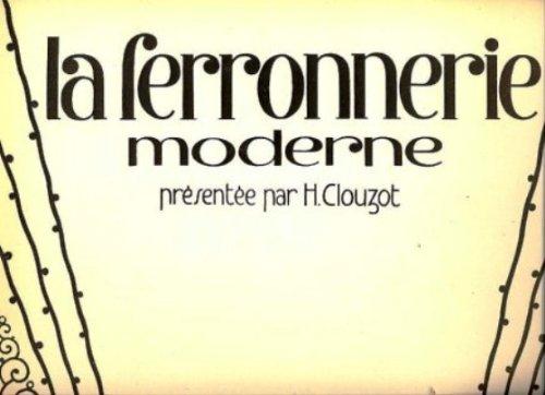 9780320058493: La Ferronnerie Moderne a l'exposition des Arts Decoratifs, 2e Serie (French Edition)