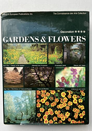 9780320058639: Gardens And Flowers: Their Design And Arrangement (connaissance Des Arts Collection)