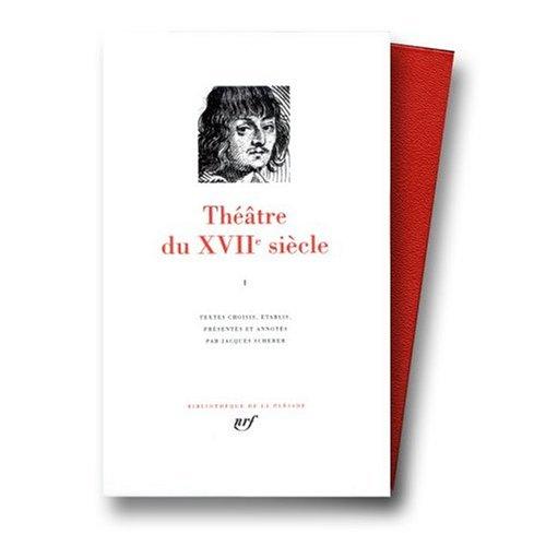 9780320059155: Theatre du XVIIe Siecle (Bibliotheque de la Pleiade) Volume 1 (French Edition)