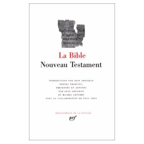 9780320059278: La Bible - Nouveau Testament (Bibliotheque de la Pleiade) (French Edition)