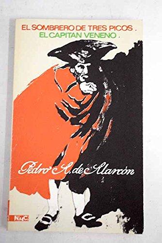9780320060021: El Capitan Veneno: El Sombrero De Tres Picos