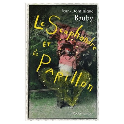9780320060656: Le Scaphandre et le Papillon (French original of The Diving Bell and the Butterfly) (French Edition)