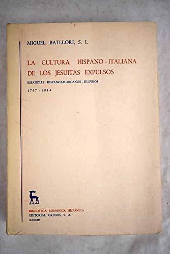 9780320061899: La Cultura Hispano-italiana De Los Jesuitas Expulsos - Espanoles - Hispanoamericanos - Filipinos