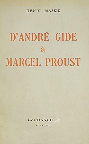 D'Andre Gide a Marcel Proust: Massis, Henri