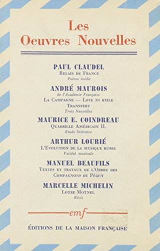 9780320063046: Oeuvres Nouvelles: Paul Claudel, Andre Maurois, Maurice Coindreau, Manuel Beaufils, Arthur Lourie, Marcelle Michelin (French Edition)