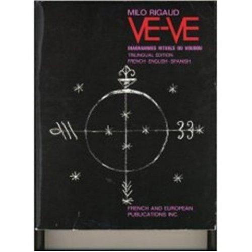 9780320063428: Ve-ve - Diagrammes Rituels du Voudou - Ritual Diagrams Of Voodoo - Blasones de los Vodu In English, French, Spanish (Multilingual Edition)