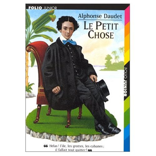 Le Petit Chose (French Edition) (9780320064241) by Alphonse Daudet