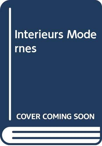 9780320064777: Interieurs Modernes (French Edition)