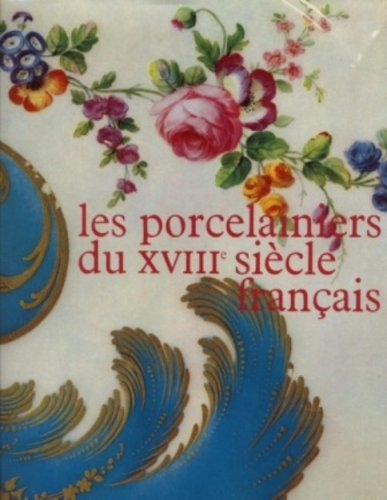 9780320064821: Les Porcelainiers Du Siecle Francais (French Edition)