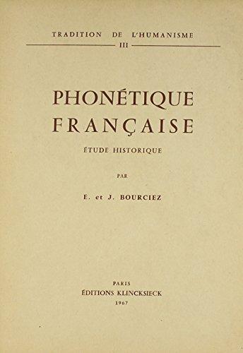9780320065125: Phonetique Francaise - Etude Historique