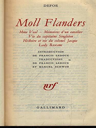 9780320065613: Moll Flanders: Madame Veal - Memoires D'un Cavalier - Vie Du Capitaine Singleton - Histoire Et Vie Du Colonel Jacque