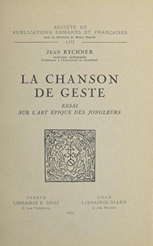9780320066191: La Chanson De Geste: Essai Sur L'art Epique Des Jongleurs